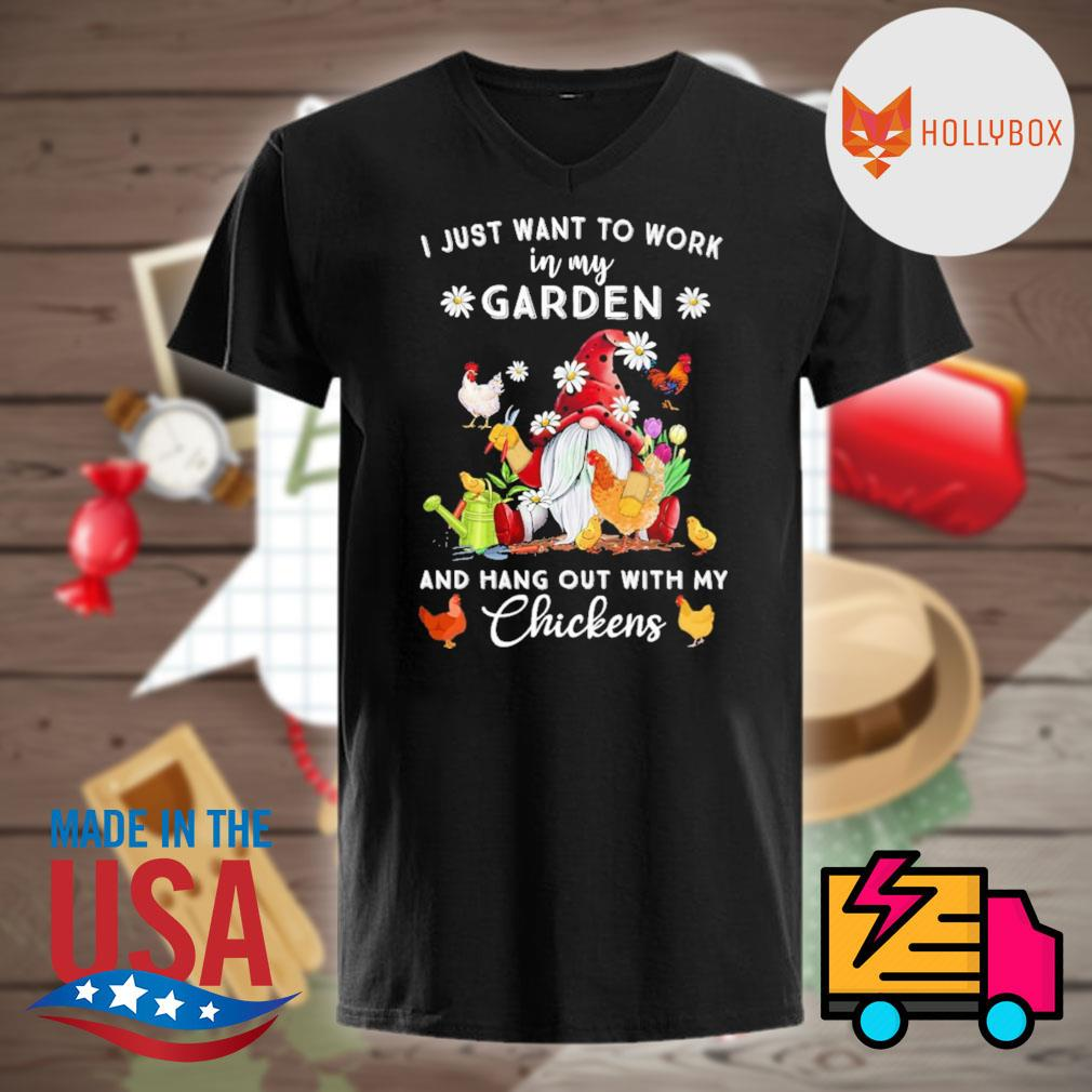 Gnomie I just want to work on my farm and hang out with my chickens shirt