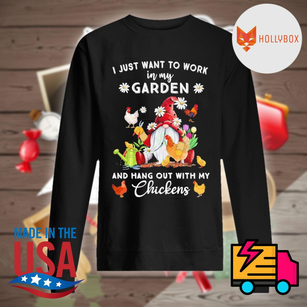 Gnomie I just want to work on my farm and hang out with my chickens s Sweater