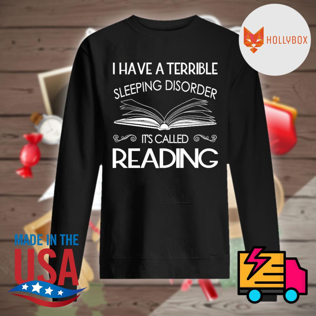 I have a terrible sleeping disorder it's called reading s Sweater