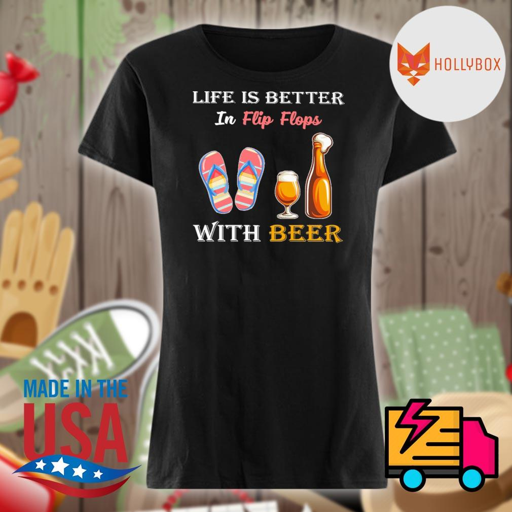 Life is better in flip flops with beer s V-neck