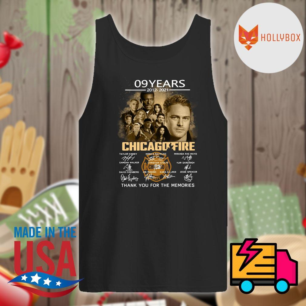 09 years 2012 2021 Chicago Fire signatures thank you for the memories s Tank-top