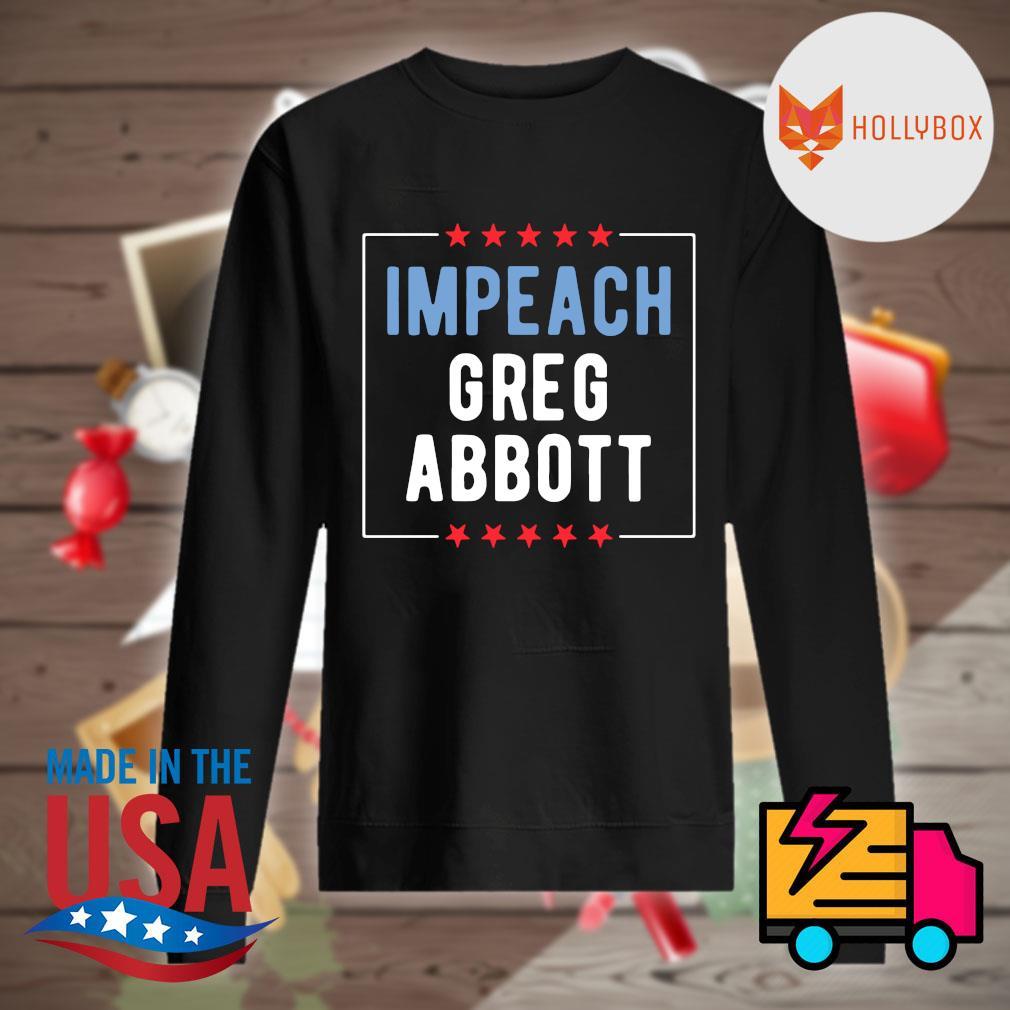 Impeach greg abbott s Sweater