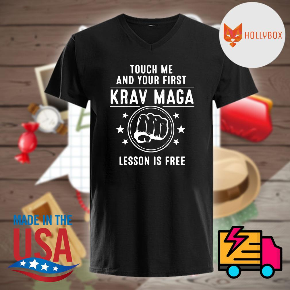 Krav Maga touch me and your first lesson is free shirt