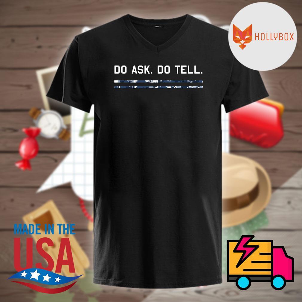 Do ask do tell shirt