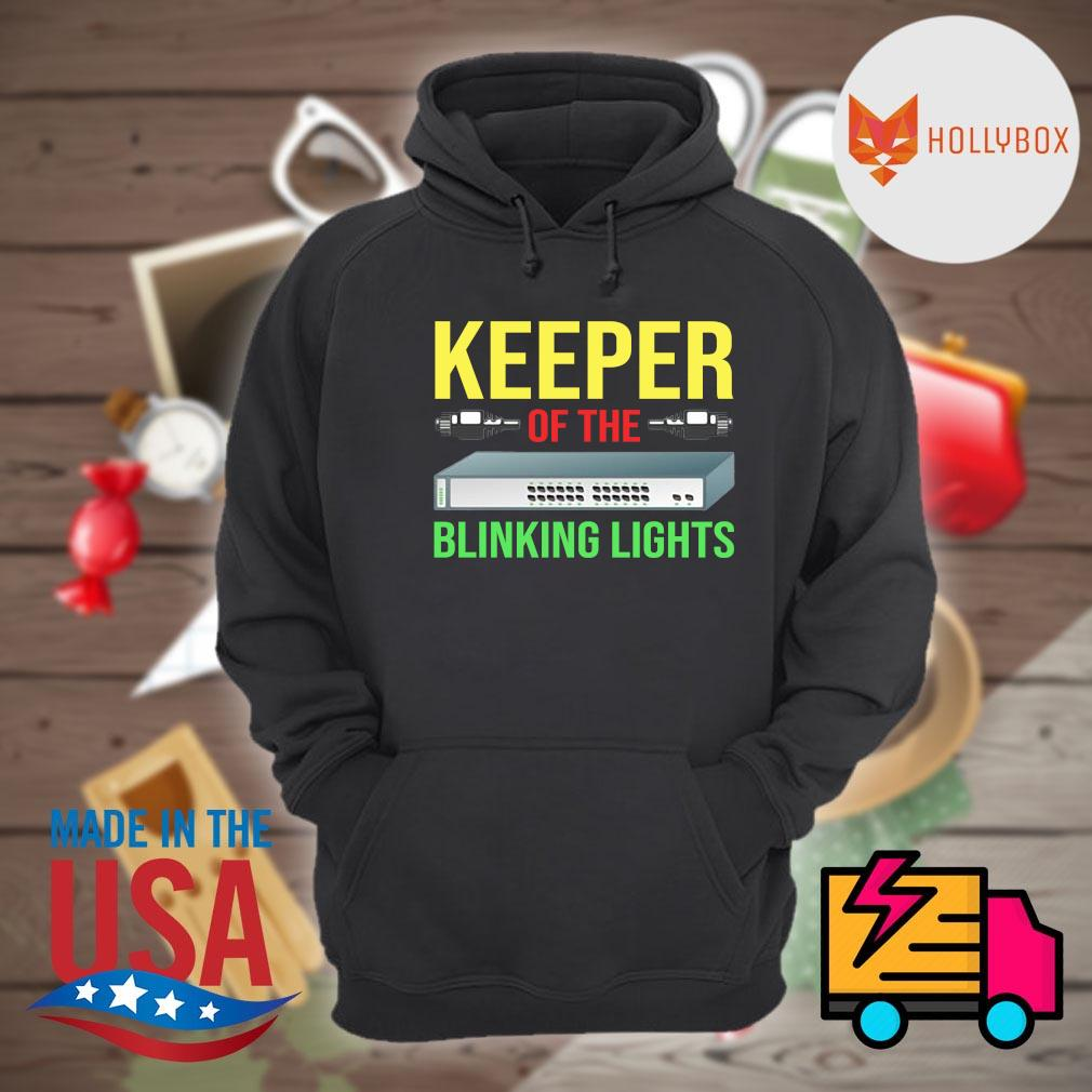 Keeper of the Blinking Lights s Hoodie