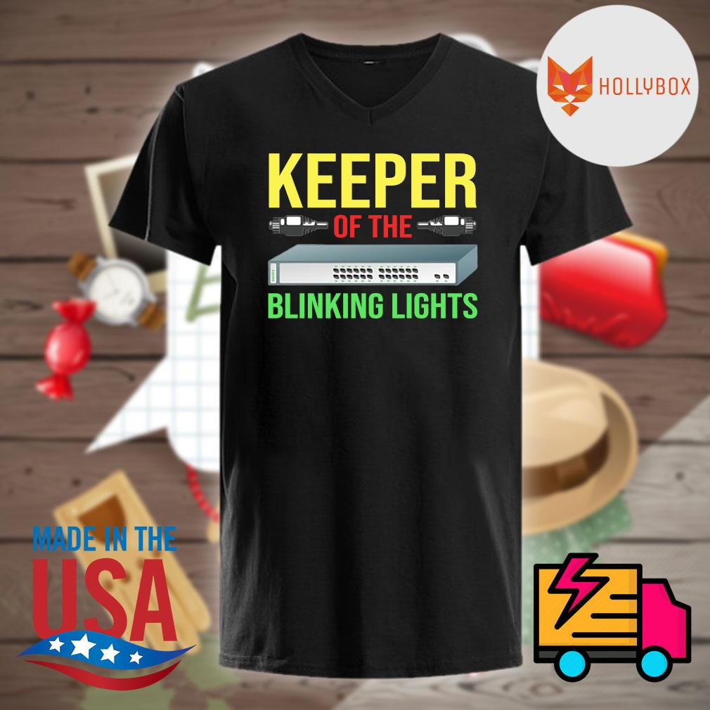 Keeper of the Blinking Lights shirt