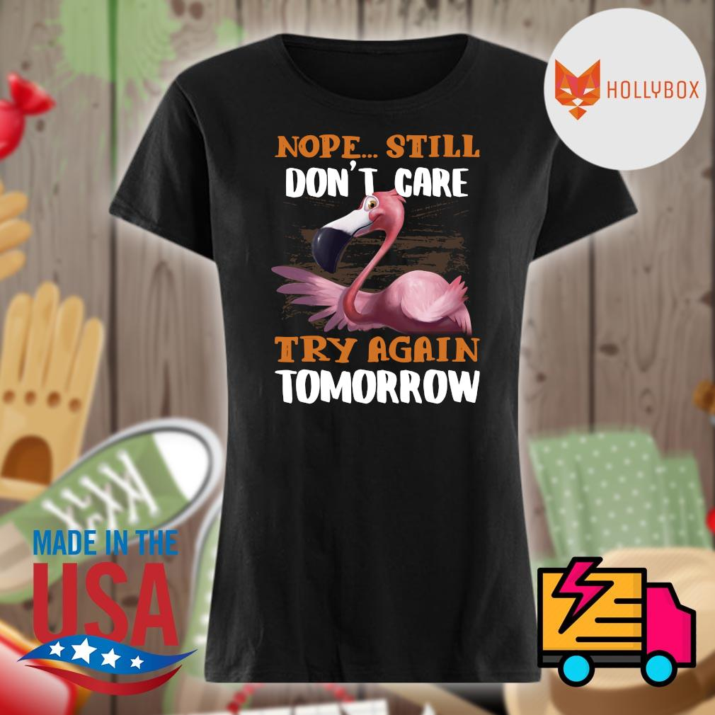 Flamingo nope still don't care try again tomorrow s V-neck