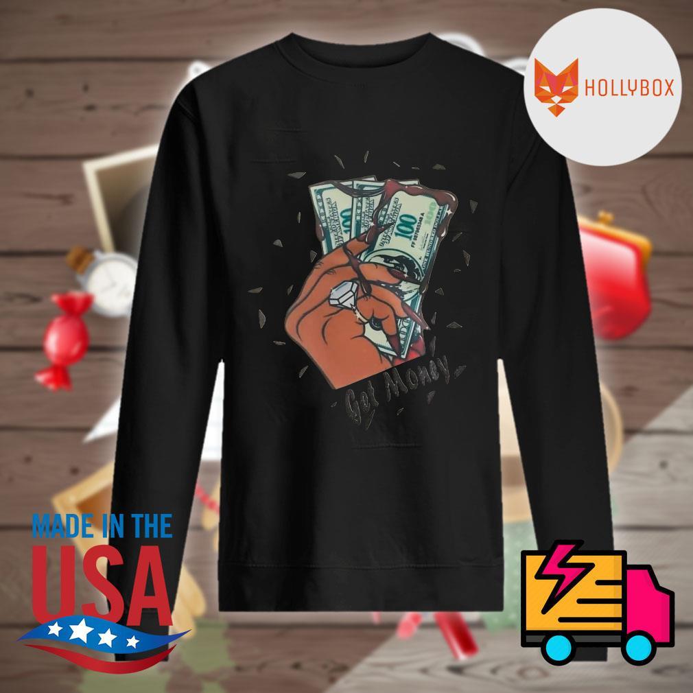 Get money dollar s Sweater