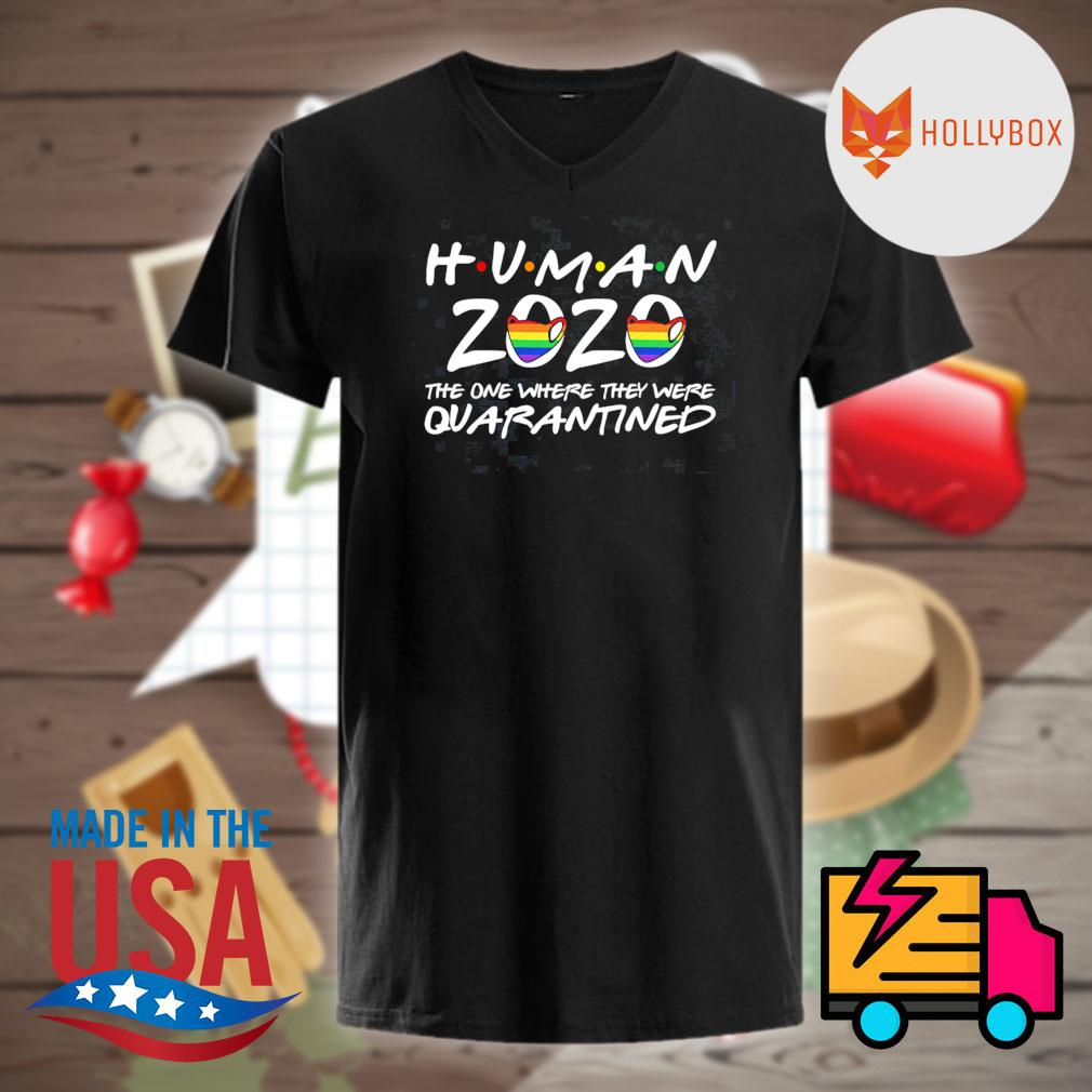 Human 2020 the one where they were quarantined shirt