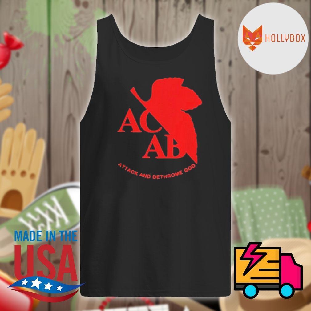 ACAB Attack And Dethrone God Shirt Tank-top