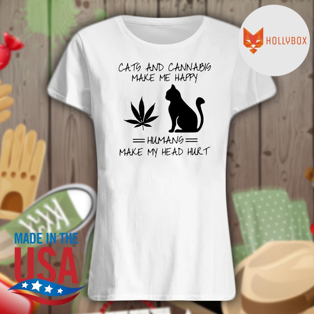 Cats and cannabis make me happy humans make my head hurt s V-neck