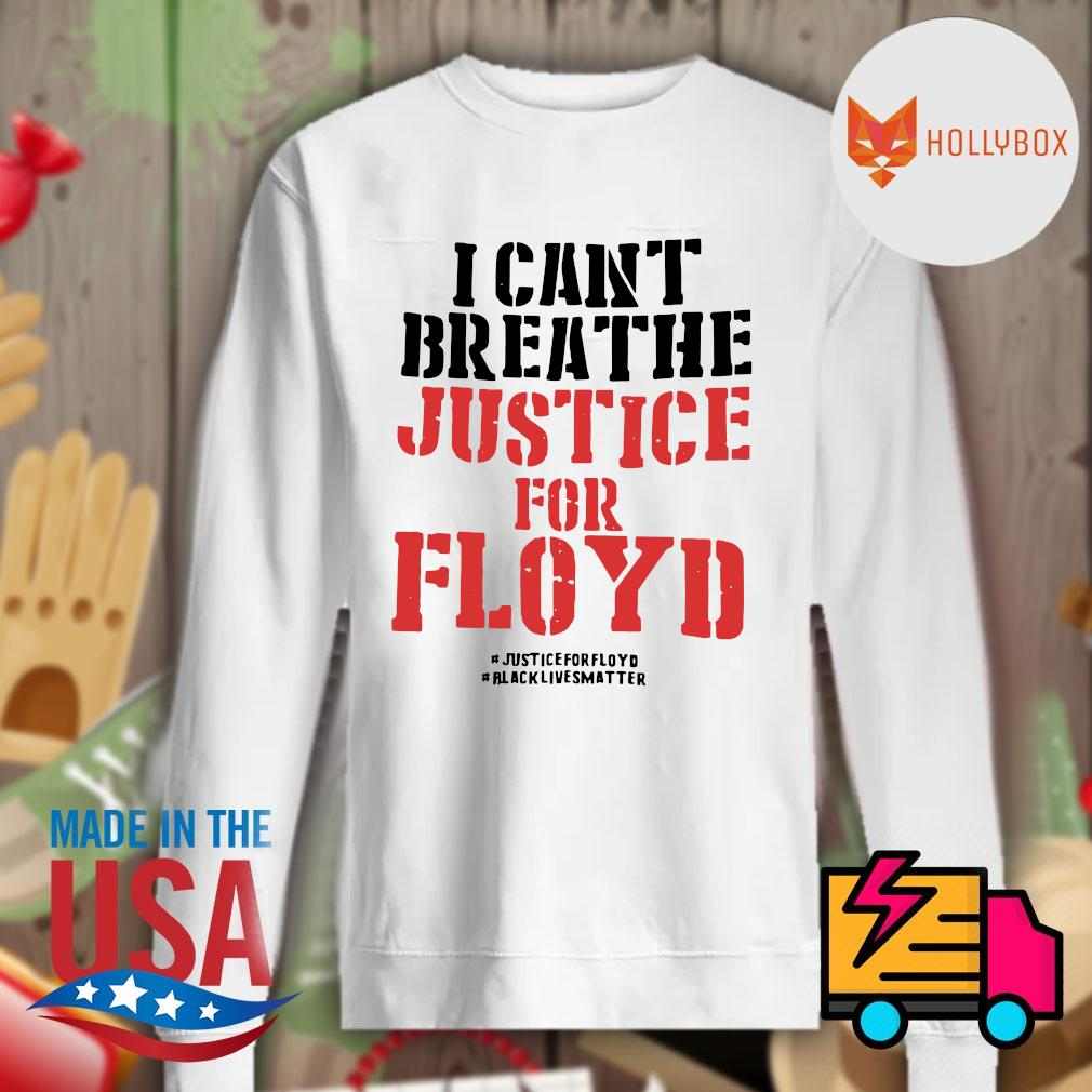 I can't breathe justice for Floyd s Sweater