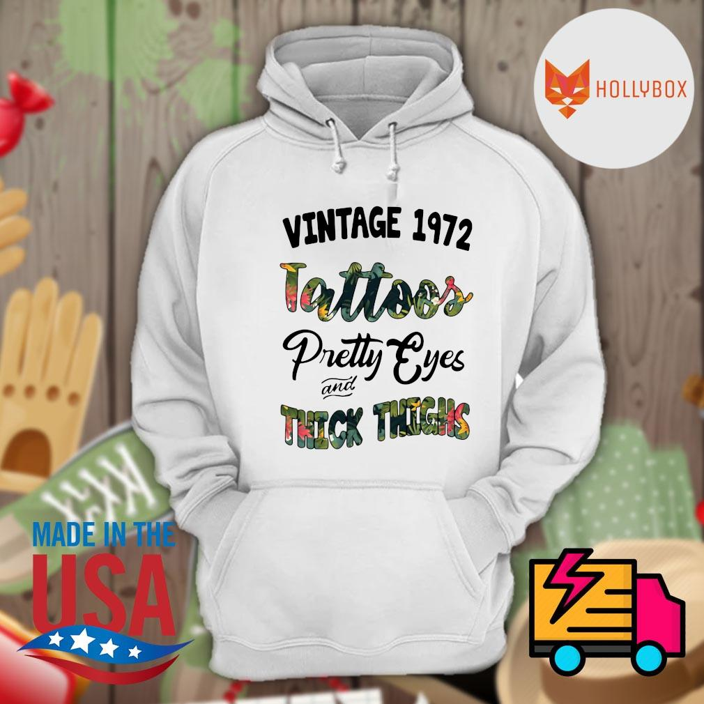 Vintage 1972 tattoos pretty eyes and thick thighs s Hoodie