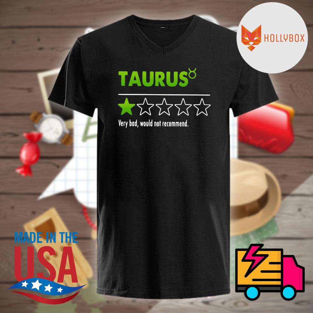Taurus Star Ratings very bad would not recommend shirt