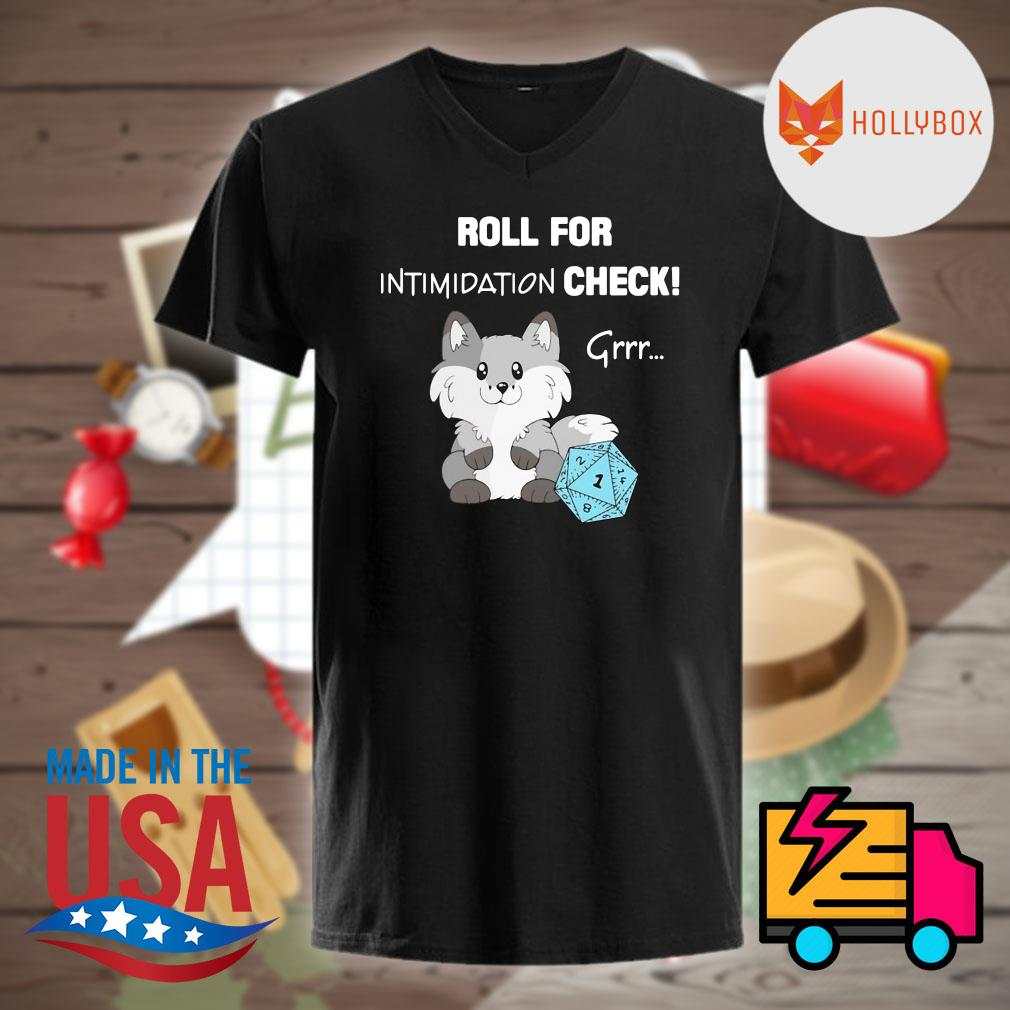 Dungeon Roll for intimidation check grrr shirt