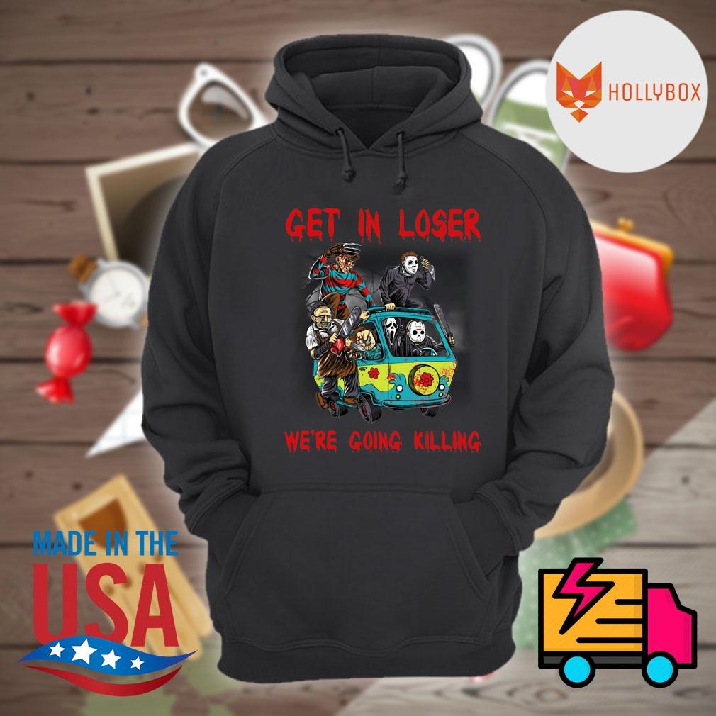 Halloween Horror characters car get in loser we're going killing s Hoodie