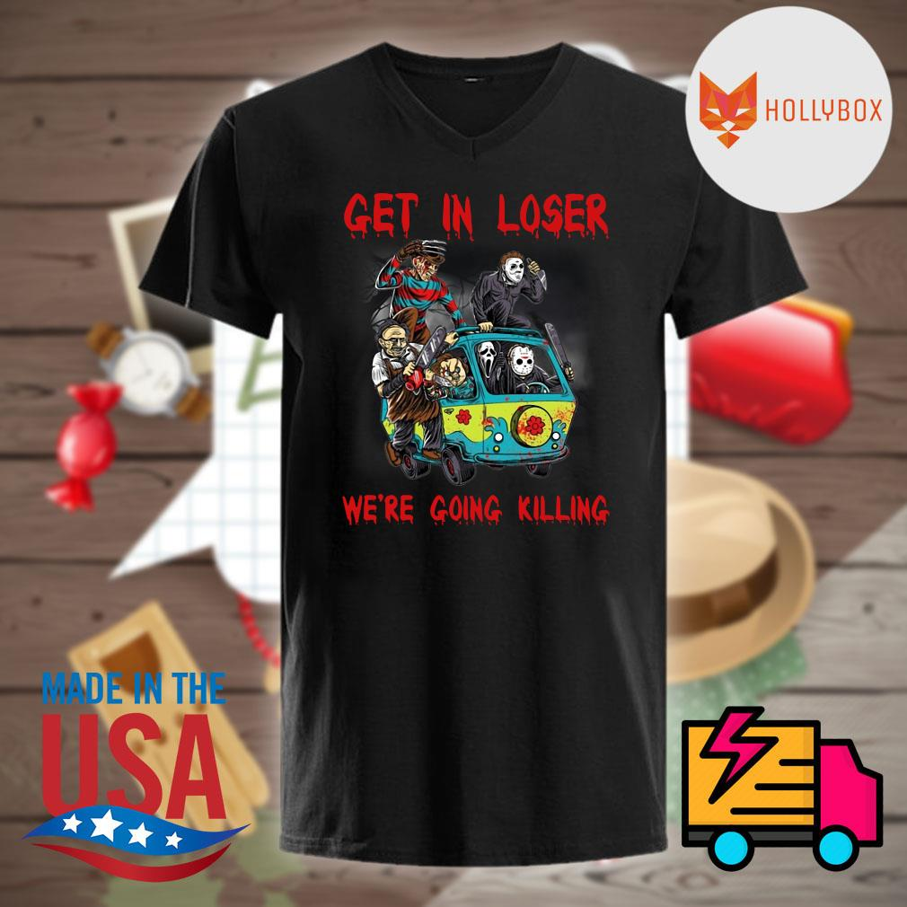 Halloween Horror characters car get in loser we're going killing shirt