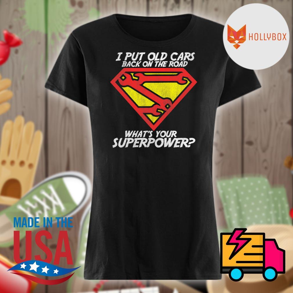 I put old cars back on the road what's your superpower s V-neck