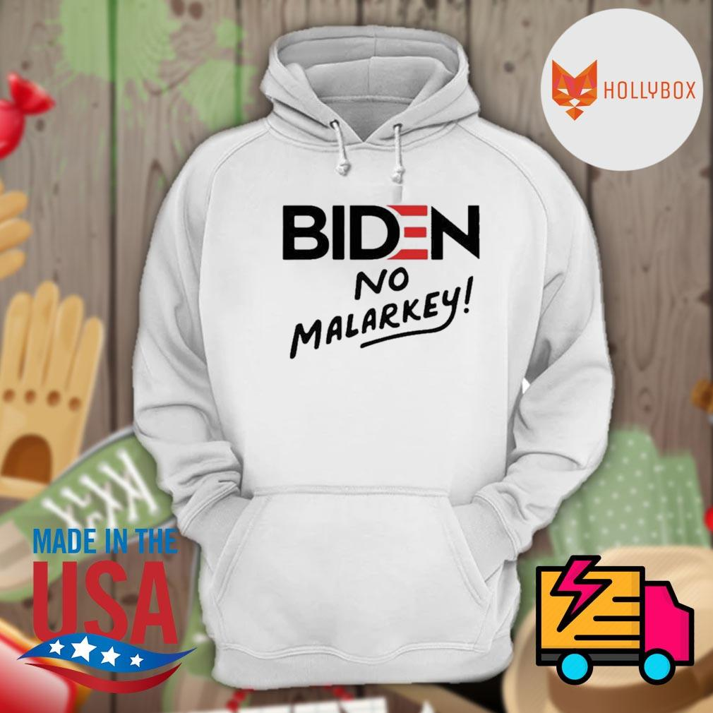 Joe Biden No Malarkey Shirt Hoodie
