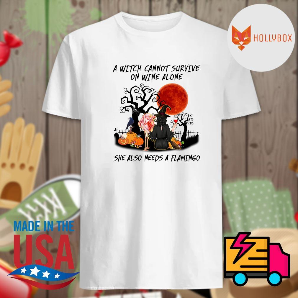 A witch cannot survive on wine alone she also needs a Flamingo Halloween shirt
