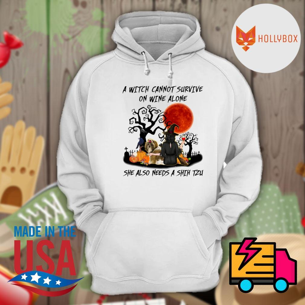A Witch cannot survive on wine alone she also needs a Shih Tzu Halloween s Hoodie