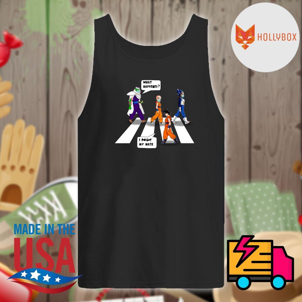 Dragon Ball Z abbey road what happened I forgot my mask s Tank-top