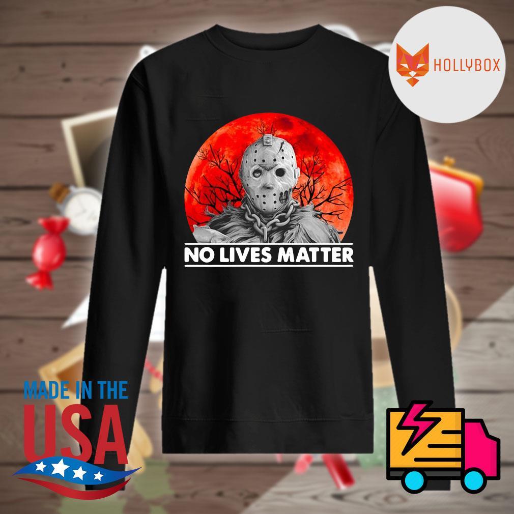 Jason Voorhees no lives matter Halloween s Sweater
