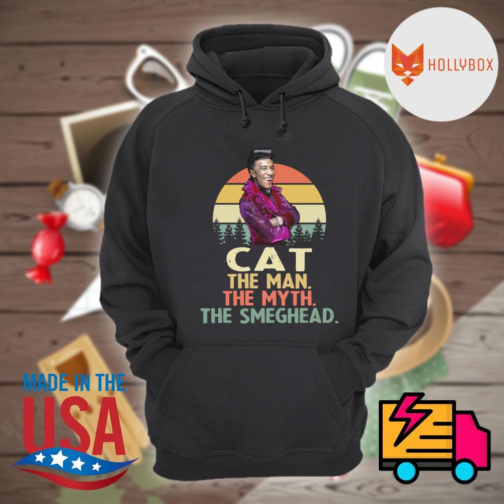 Cat the man the myth the smeghead vintage s Hoodie