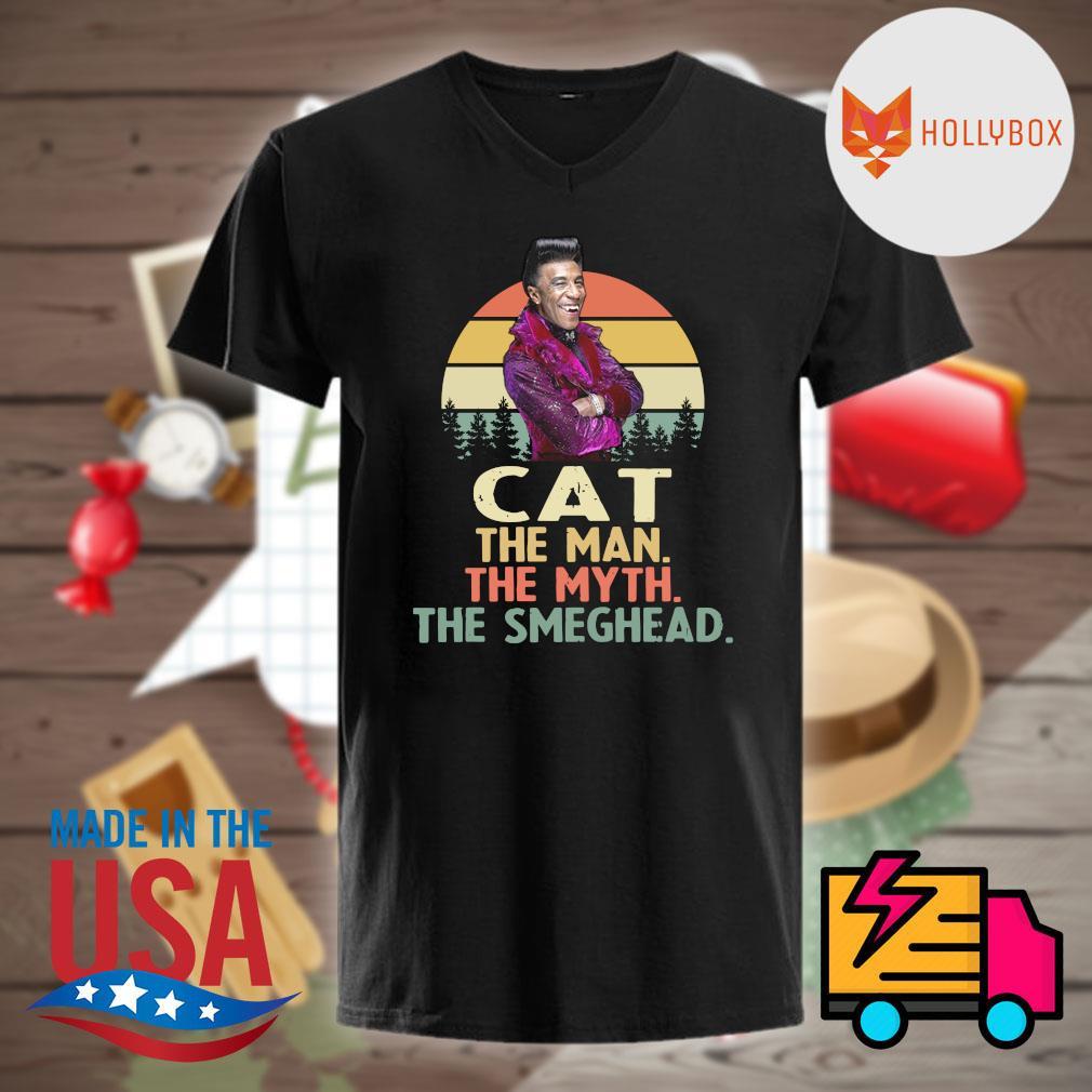 Cat the man the myth the smeghead vintage shirt