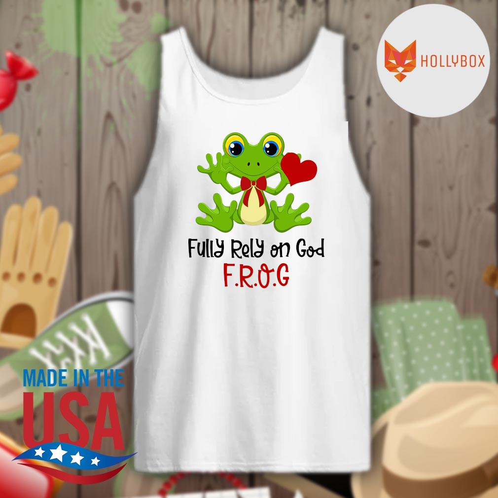 Fully rely on God Frog s Tank-top