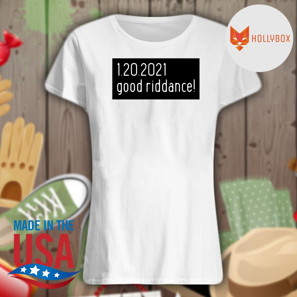 1.20.2021 good riddance Trump s V-neck