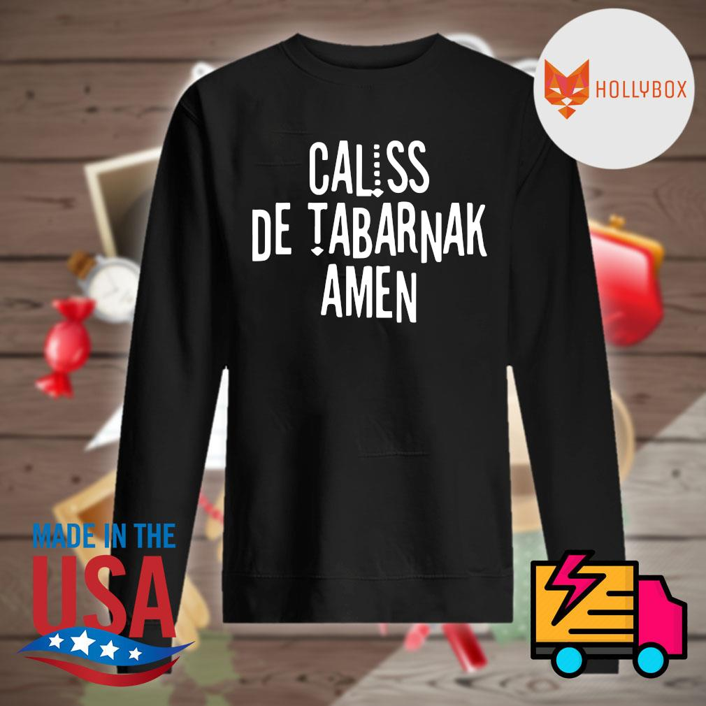 Caliss de tabarnak amen s Sweater